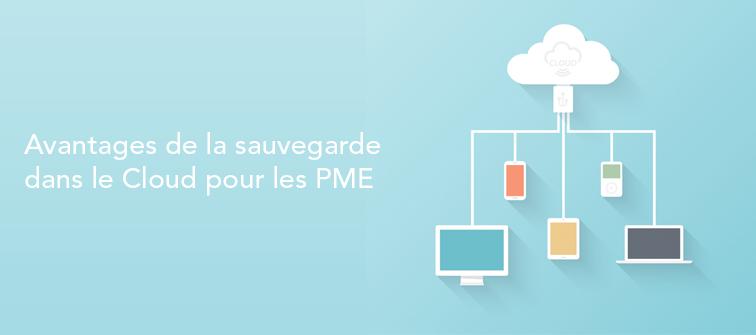 Avantages de la sauvegarde dans le Cloud pour les PME