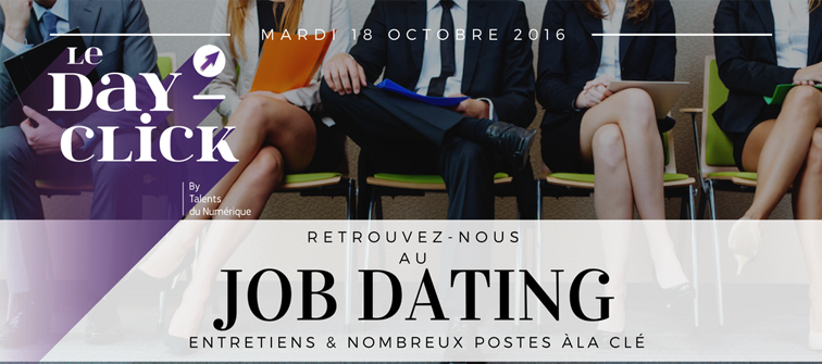 Retrouvez-nous au Job Dating Dayclick le 18 octobre 2016